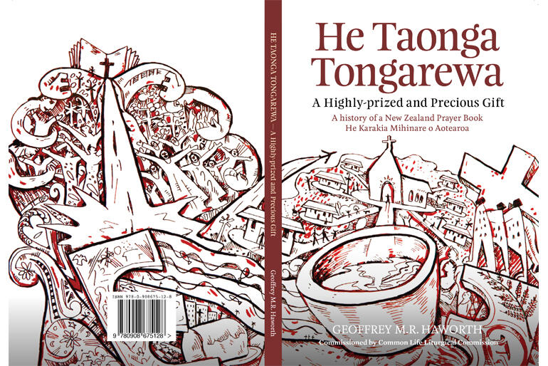 He Taonga Tongarewa charts the creative and political journey of A New Zealand Prayer Book - He Karakia Mihinare o Aotearoa.